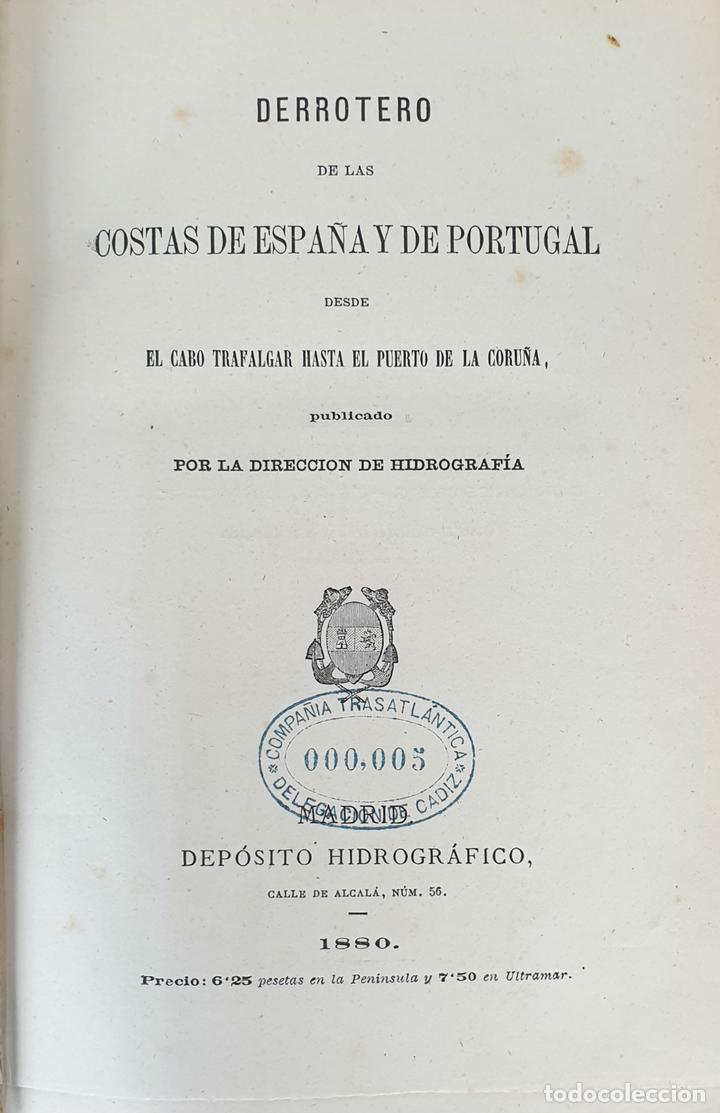 DERROTERO DE LAS COSTAS DE ESPAÑA Y PORTUGAL. EDIT. DEPÓSITO HIDROGRAFICO. 1880. (Libros Antiguos, Raros y Curiosos - Ciencias, Manuales y Oficios - Paleontología y Geología)