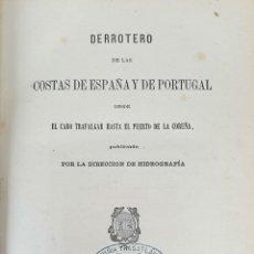 Libros antiguos: DERROTERO DE LAS COSTAS DE ESPAÑA Y PORTUGAL. EDIT. DEPÓSITO HIDROGRAFICO. 1880.. Lote 160935142