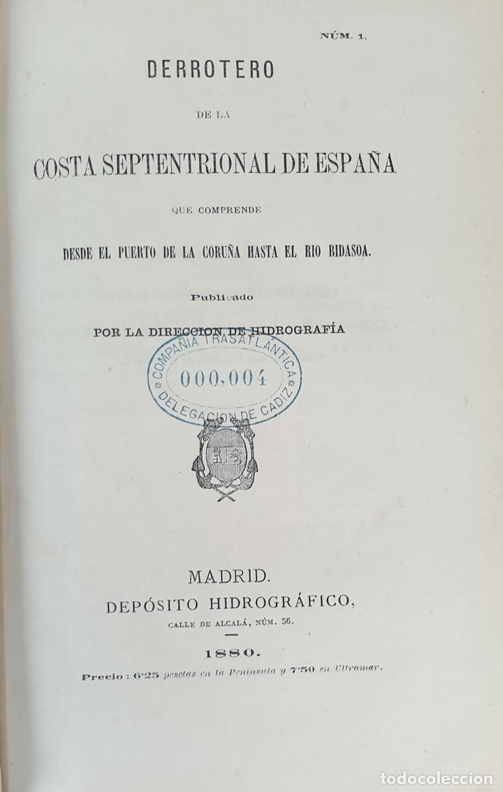 DERROTERO DE LA COSTA SEPTENTRIONAL DE ESPAÑA. DEPOSITO HIDROGRAFICO. 1880 (Libros Antiguos, Raros y Curiosos - Ciencias, Manuales y Oficios - Paleontología y Geología)