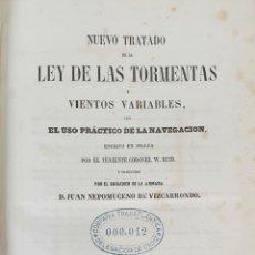 Libros antiguos: TRATADO DE LA LEY DE LAS TORMENTAS. LIT. REVISTA MÉDICA. JUAN NEPOMUCENO. 1853.. Lote 160943106