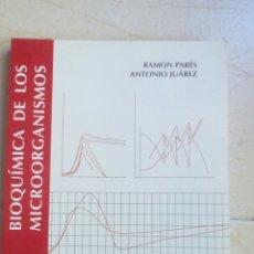 Libros antiguos: BIOQUÍMICA DE LOS MICROORGANISMOS DE ANTONIO JUÁREZ GIMÉNEZ; RAMON PARÉS I FARRÀS. Lote 161459562