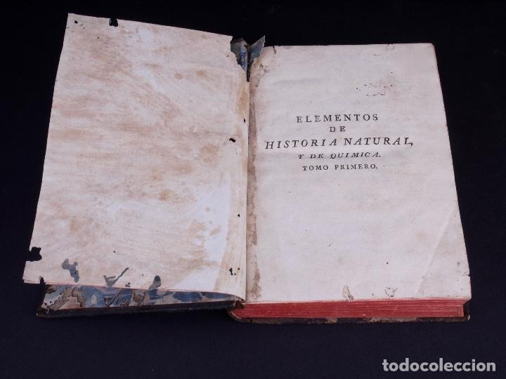Libros antiguos: ELEMENTOS DE HISTORIA NATURAL Y DE QUÍMIDA. TOMOS PRIMERO Y SEGUNDO. SEGOVIA 1793 - Foto 3 - 161646938