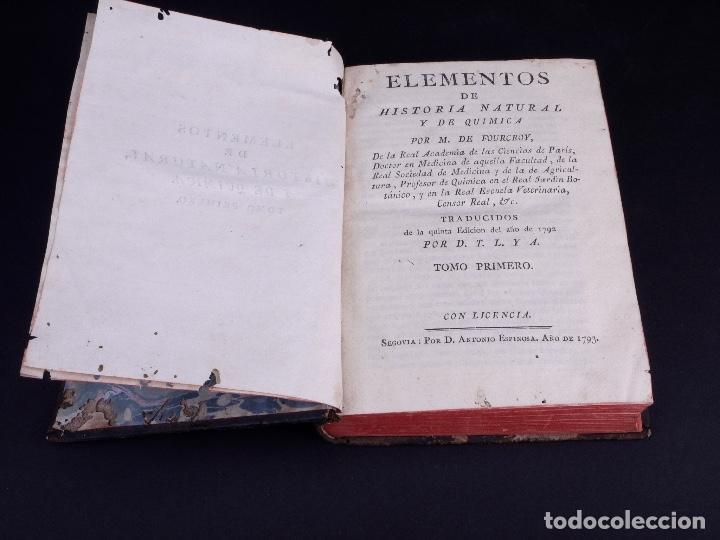 Libros antiguos: ELEMENTOS DE HISTORIA NATURAL Y DE QUÍMIDA. TOMOS PRIMERO Y SEGUNDO. SEGOVIA 1793 - Foto 4 - 161646938