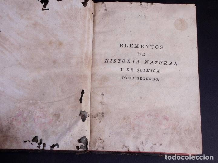 Libros antiguos: ELEMENTOS DE HISTORIA NATURAL Y DE QUÍMIDA. TOMOS PRIMERO Y SEGUNDO. SEGOVIA 1793 - Foto 9 - 161646938