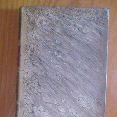 Libros antiguos: LECCIONES DE ÁLGEBRA POR P. L. CIRODDE. ALFREDO Y ERNESTO CIRODDE. MADRID. BAILLY - BAILLIERE. Lote 161810198