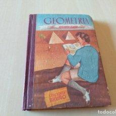 Libros antiguos: ANTIGUO LIBRO GEOMETRÍA SEGUNDO CURSO EDICIONES BRUÑÓ 1958. Lote 161830294