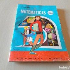 Libros antiguos: ANTIGUO LIBRO MATEMATICAS SEXTO CURSO ALVAREZ EDITORIAL MIÑÓN 1967. Lote 161830990