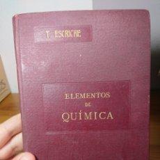 Libros antiguos: ELEMENTOS DE QUÍMICA, TOMÁS ESCRICHE Y MIEG, 1905. Lote 162294929