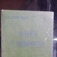 Libros antiguos: ALGEBRA Y TRIGONOMETRIA 2ª PARTE,MANUEL PORTILLO JOCHMANN 1915 CATEDRATICO DE MATEMATICAS DE SEVILLA. Lote 162447230