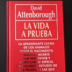 Libros antiguos: LA VIDA A PRUEBA, DE D. ATTENBOROUGH. Lote 162468626