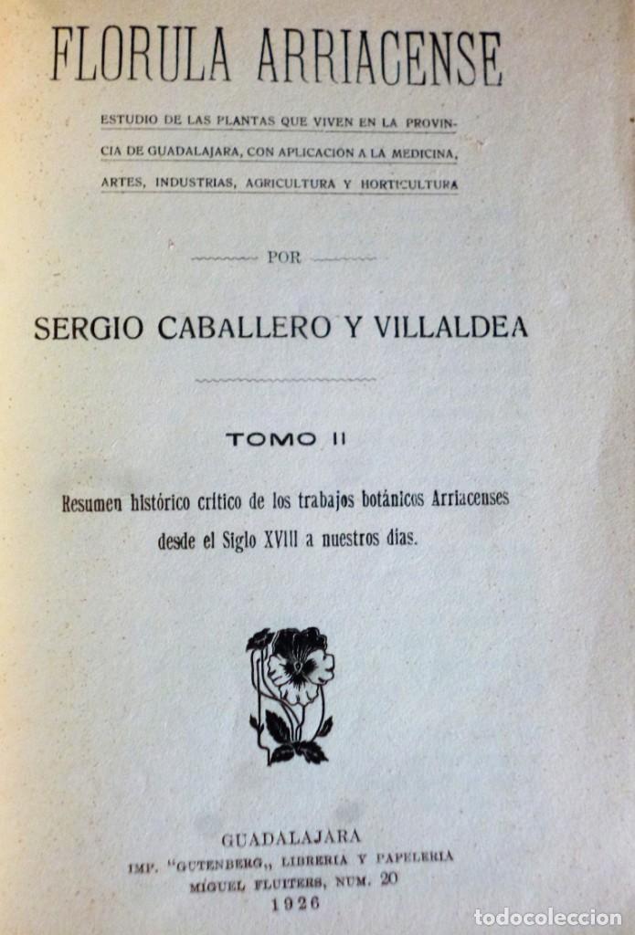 Libros antiguos: FLÓRULA ARRIACENSE. TOMO II.- RESUMEN HISTÓRICO CRÍTICO DE LOS TRABAJOS BOTÁNICOS ARRIACENSES… - Foto 2 - 162526298
