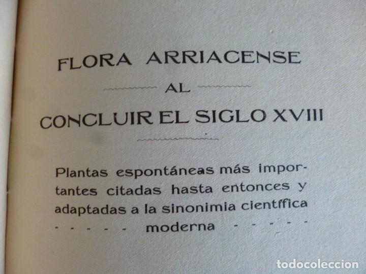 Libros antiguos: FLÓRULA ARRIACENSE. TOMO II.- RESUMEN HISTÓRICO CRÍTICO DE LOS TRABAJOS BOTÁNICOS ARRIACENSES… - Foto 3 - 162526298