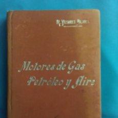 Libros antiguos: MANUAL SOLER №51 (MOTORES DE GAS ,PETROLEO Y AIRE ) AÑO 1904. Lote 162714408