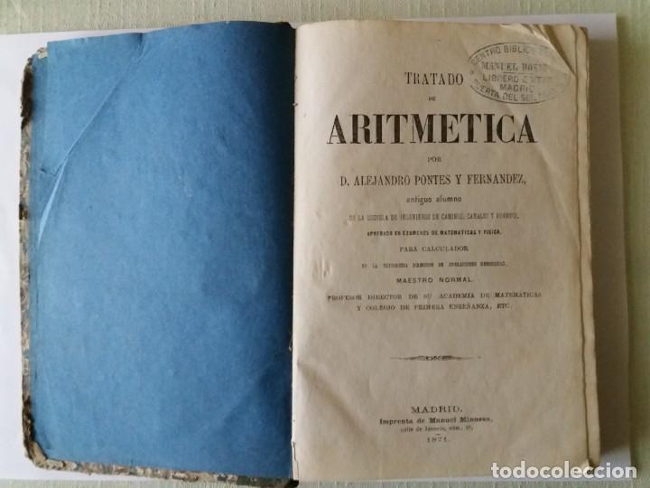 Libros antiguos: TRATADO DE ARITMÉTICA. ALEJANDRO PONTES Y FERNÁNDEZ. 1871. - Foto 4 - 163021298