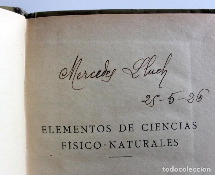 Libros antiguos: ANTIGUO LIBRO ELEMENTOS DE CIENCIAS FISICO NATURALES -GRADO ELEMENTAL -1923 - Foto 3 - 163081526