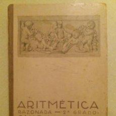 Libros antiguos: ARITMÉTICA RAZONADA. CALLEJA. 1916.. Lote 163362394