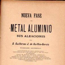 Libros antiguos: GUILLÉN GARCÍA : METAL ALUMINIO (ORTEGA, 1892). Lote 163950546