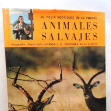 Libros antiguos: ANIMALES SALVAJES. FELIX RODRIGUEZ DE LA FUENTE. AMIGO FELIX.. Lote 163953454