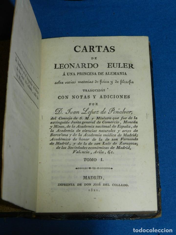Libros antiguos: (MF) D. JUAN LOPEZ DE PEÑALVER - CARTAS DE LEONARDO EULER SOBRE FISICA Y DE FILOSOFIA 1822 - Foto 2 - 164107922