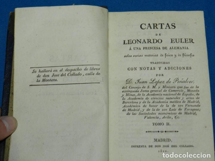 Libros antiguos: (MF) D. JUAN LOPEZ DE PEÑALVER - CARTAS DE LEONARDO EULER SOBRE FISICA Y DE FILOSOFIA 1822 - Foto 3 - 164107922