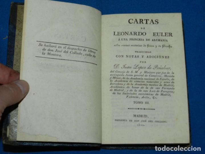 Libros antiguos: (MF) D. JUAN LOPEZ DE PEÑALVER - CARTAS DE LEONARDO EULER SOBRE FISICA Y DE FILOSOFIA 1822 - Foto 4 - 164107922