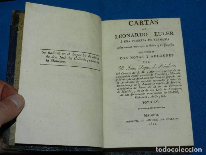 Libros antiguos: (MF) D. JUAN LOPEZ DE PEÑALVER - CARTAS DE LEONARDO EULER SOBRE FISICA Y DE FILOSOFIA 1822 - Foto 5 - 164107922