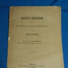 Libros antiguos: (MF) M CHARLES DES MOULINS - QUELQUES REFLEXIONS SUR LA DOCTRINE SCIENTIFIQUE DITE DARWISME, DARWIN. Lote 164110906
