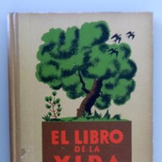 Libros antiguos: ENRIQUE RIOJA // EL LIBRO DE LA VIDA (LECTURAS CIENTÍFICONATURALES) // SEIX BARRAL // 1933. Lote 164593774