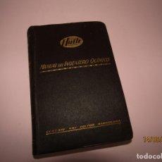 Libros antiguos: ANTIGUO HÜTTE MANUAL DEL INGENIERO QUÍMICO DE GUSTAVO GILI EDITOR - AÑO 1932. Lote 164714998
