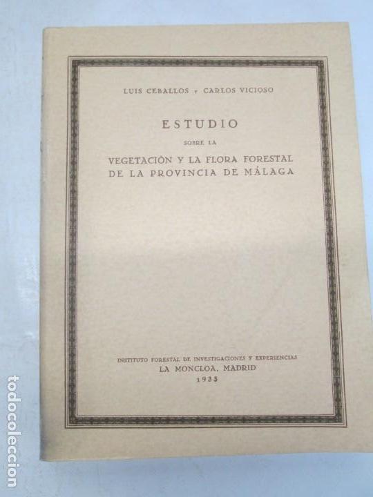 Libros antiguos: ESTUDIO SOBRE LA VEGETACION Y LA FLORA FORESTAL DE LA PROVINCIA DE MALAGA. LUIS CABALLOS. 1933 - Foto 6 - 164957490