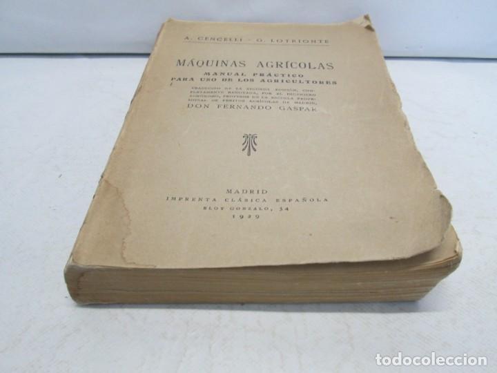 Libros antiguos: A. CENCELLI. G. LOTRIONTE. MAQUINAS AGRICOLAS. MANUAL PRACTICO PARA USO DE LOS AGRICULTORES. 1929 - Foto 3 - 165094310
