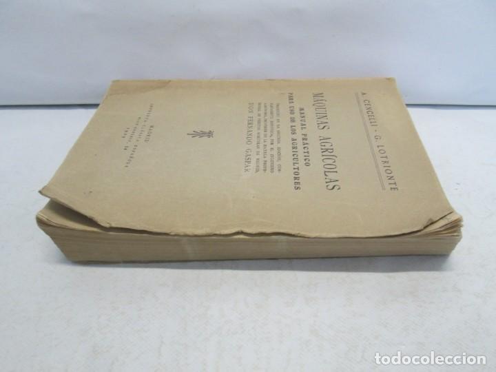 Libros antiguos: A. CENCELLI. G. LOTRIONTE. MAQUINAS AGRICOLAS. MANUAL PRACTICO PARA USO DE LOS AGRICULTORES. 1929 - Foto 4 - 165094310