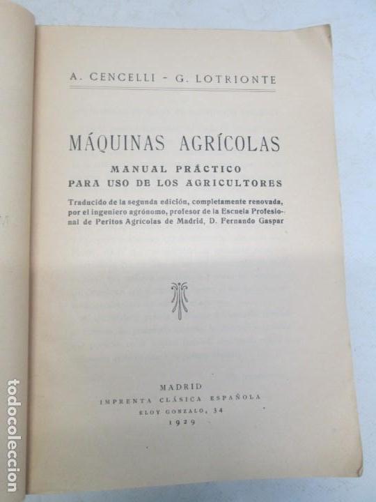 Libros antiguos: A. CENCELLI. G. LOTRIONTE. MAQUINAS AGRICOLAS. MANUAL PRACTICO PARA USO DE LOS AGRICULTORES. 1929 - Foto 8 - 165094310