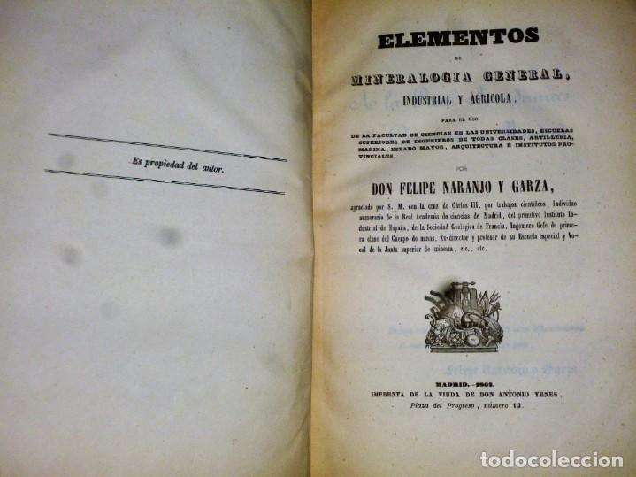 Libros antiguos: ELEMENTOS DE MINERALOGÍA GENERAL, INDUSTRIAL Y AGRÍCOLA - Foto 3 - 165275078