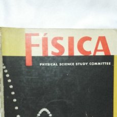 Libros antiguos: FÍSICA - PHYSICAL SCIENCE STUDY COMMITTE - EDITORIAL REVERTE S.A.. Lote 165647810
