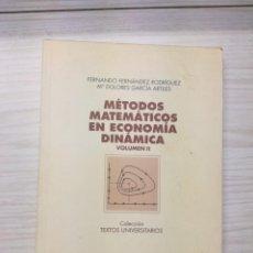 Libros antiguos: MÉTODOS MATEMÁTICOS EN ECONOMÍA DINÁMICA VOL II - FERNANDO FERNÁNDEZ - DOLORES GARCÍA. Lote 165909146
