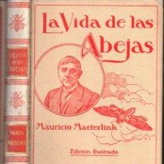 Libros antiguos: MAURICIO MAETERLINK : LA VIDA DE LAS ABEJAS (MONTANER Y SIMÓN, 1913). Lote 166297154