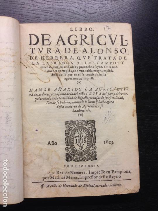 LIBRO DE AGRICULTURA, TRATADO LABRANZA, DE ALONSO DE HERRERA, 1605 (Libros Antiguos, Raros y Curiosos - Ciencias, Manuales y Oficios - Biología y Botánica)