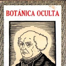 Libros antiguos: RODOLFO PUTZ : BOTÁNICA OCULTA -LAS PLANTAS MÁGICAS SEGÚN PARACELSO (PONS, C. 1920). Lote 166705930