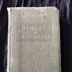 Libros antiguos: MEMENTO DE MATEMÁTICAS. ÁLVAREZ VALDÉS. 1918.. Lote 166971360