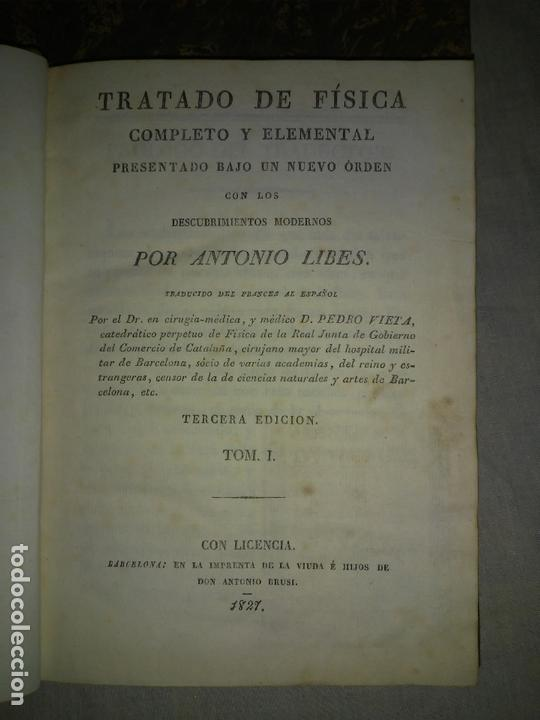 Libros antiguos: TRATADO DE FISICA COMPLETO - AÑO 1827 - ANTONIO LIBES - PLANCHAS GRABADAS. - Foto 2 - 167544028