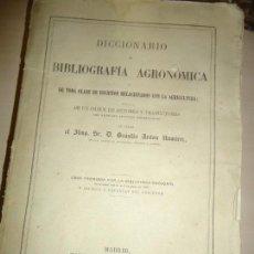 Libros antiguos: DICCIONARIO DE BIBLIOGRAFIA AGRONOMICA ... AGRICULTURA, CAZA, PESCA, ... 1863. INTONSO. Lote 167620900