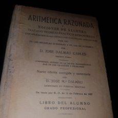 Libros antiguos: ARITMÉTICA RAZONADA 1897 DALMAU - BUEN ESTADO. Lote 167805270