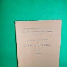 Libros antiguos: LOS GLACIARES CUATERNARIOS DE SIERRA NEVADA, HUGO OBERMAIER, 1916, MADRID. Lote 167837376