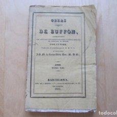 Libros antiguos: OBRAS COMPLETAS DE BUFFON AUMENTADAS. AVES TOMO XIII . Lote 168033496