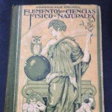Libros antiguos: ELEMENTOS DE CIENCIAS FISICO NATURALES - GRADO SUPERIOR - JOAQUIN PLA CARGOL - 500 GRABADOS. Lote 168050820