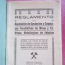 Libros antiguos: REGLAMENTO DE CAPATACES DE MINAS Y FABRICAS DE ASTURIAS AÑO 1933 . Lote 168339424