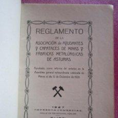 Libros antiguos: REGLAMENTO DE CAPATACES DE MINAS Y FABRICAS DE ASTURIAS AÑO 1927 C55. Lote 168340640