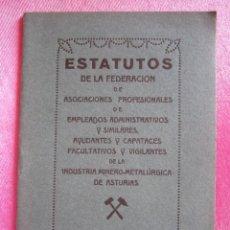 Libros antiguos: ESTATUTOS DE CAPATACES DE MINAS Y FABRICAS DE ASTURIAS AÑO 1933. C55. Lote 168341484