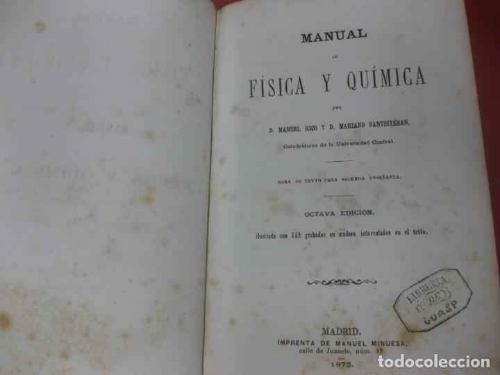 Libros antiguos: MANUAL DE FISICA Y QUIMICA. MANUEL RICO Y MARIANO SANTISTEBAN. IMPRENTA DE MANUEL MINUESA. 1875. - Foto 2 - 168561180